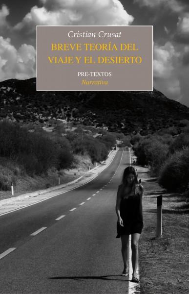Breve teoría del viaje y el desierto de Cristian Crusat